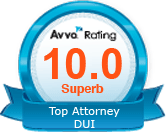 Avvo Rating: 10.0 Superb. Top Attorney DUI